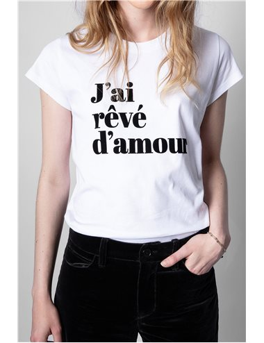 T-shirt mc J'AI RÊVÉ D'AMOUR